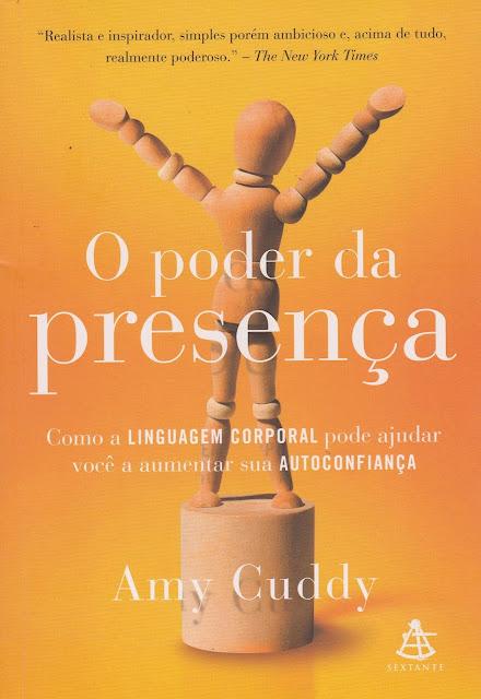 O poder da presença Como a linguagem corporal pode ajudar você a aumentar sua autoconfiança - Amy Cuddy.jpg