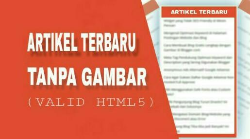 Membuat Widget Artikel Terbaru Tanpa Thumbnail Valid HTML5