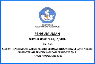 Kemendikbud: Seleksi Penerimaan Calon Kepala Sekolah Indonesia di Luar Negeri Tahun Anggaran 2017