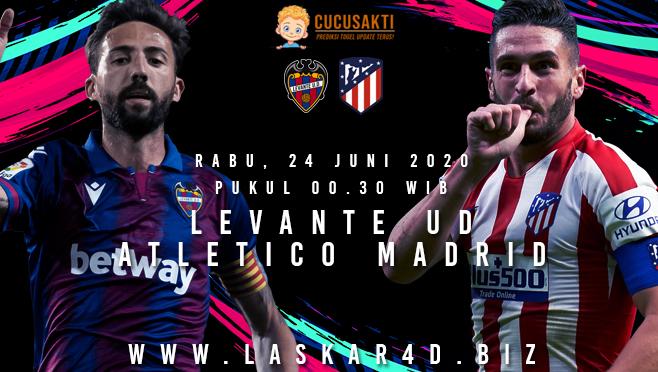 Prediksi Bola Levante UD vs Atletico Madrid Rabu 24 Juni 2020