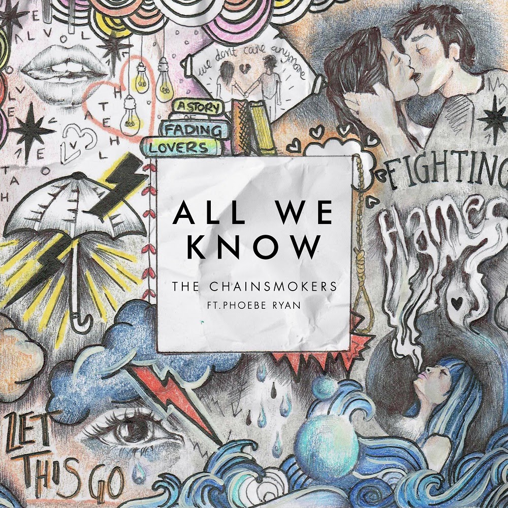 All We Know by The Chainsmokers