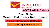 Tamil Nadu Postal Circle Recruitment 2017– 128 Gramin Dak Sevak (GDS)