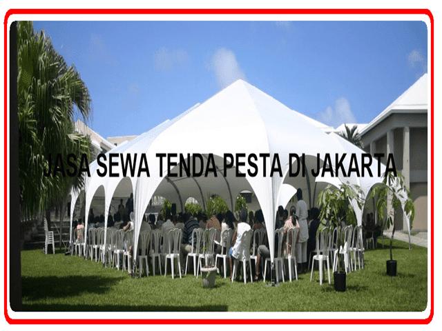 JASA SEWA TENDA PESTA DI JAKARTA