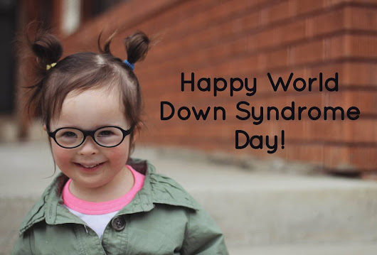 Happy World Down Syndrome Day 2016!