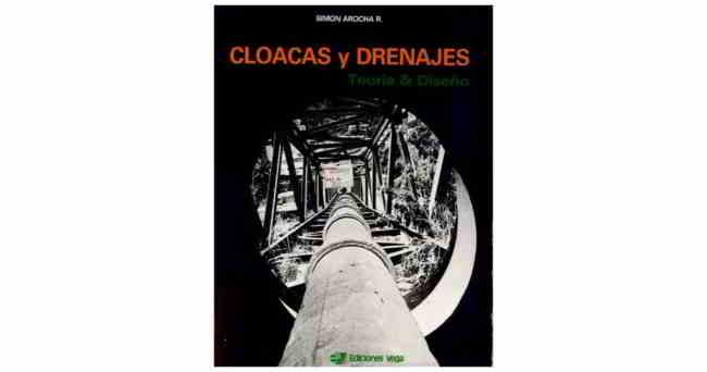 Descargar libro Cloacas y Drenajes - Simón Arocha