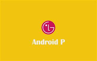 Berikut adalah daftar smartphone unggulan LG yang mendapat android 9.0 atau disebut dengan android P