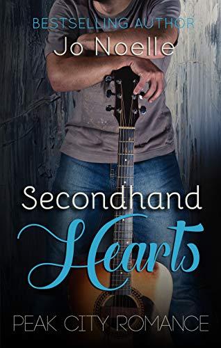 Secondhand Hearts (Peak City Romance Book 1) by Jo Noelle