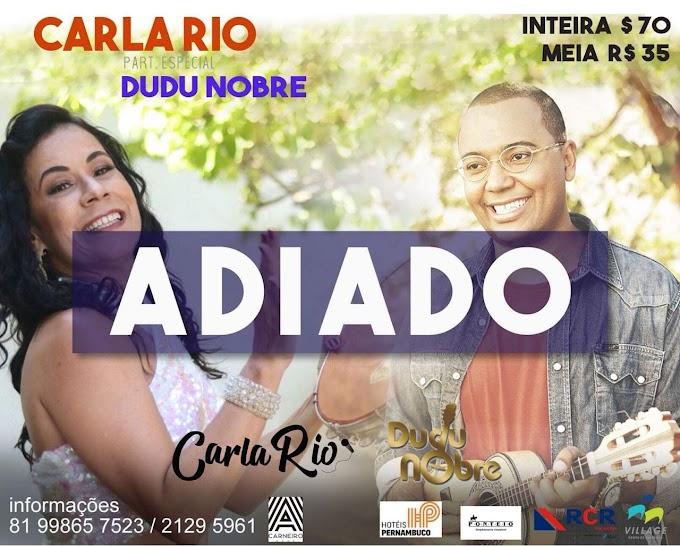 Show de Carla Rio com Dudu Nobre é adiado no Recife