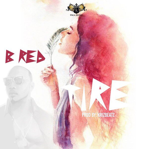 DOWNLOAD MUSIC : BRED - TIRE