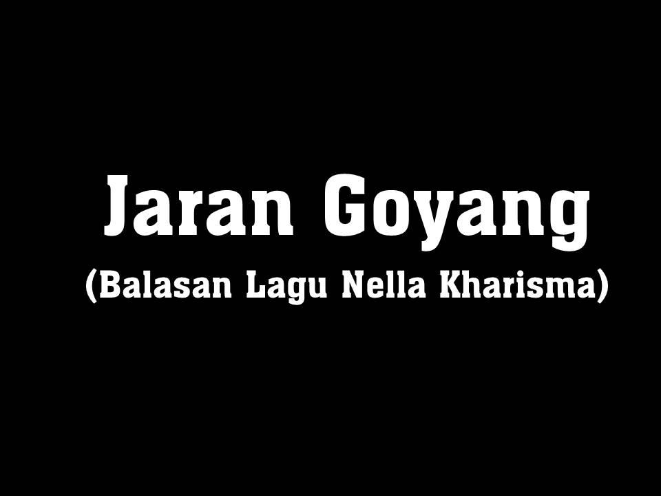 Jaran goyang lirik balasan lagu dangdut koplo nella kharisma jaran goyang lirik stopboris Image collections