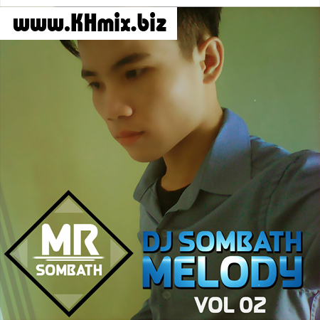 DJ SOMBATH Remix Vol 02 | Song Remix 2017