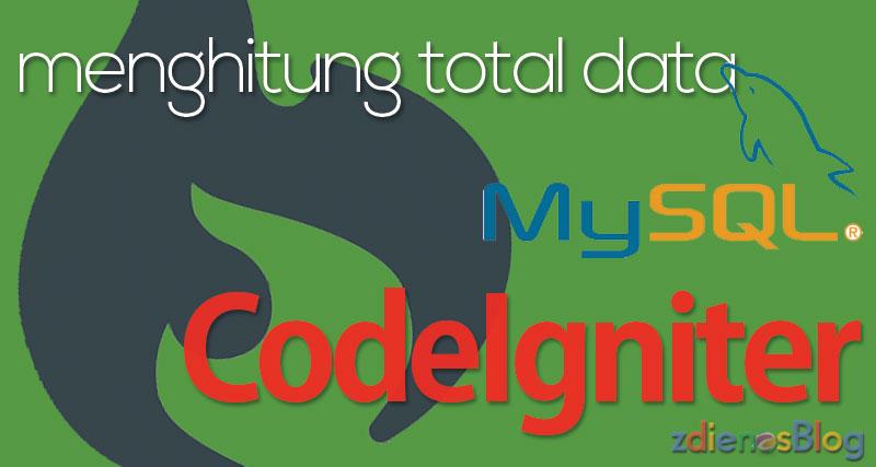 Menghitung Total dan Jumlah Data pada Codeigniter
