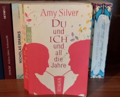 Amy Silver - Du und ich und all die Jahre