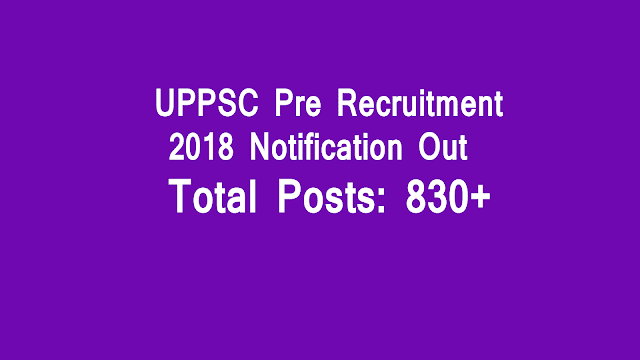 UPPSC Pre Recruitment 2018