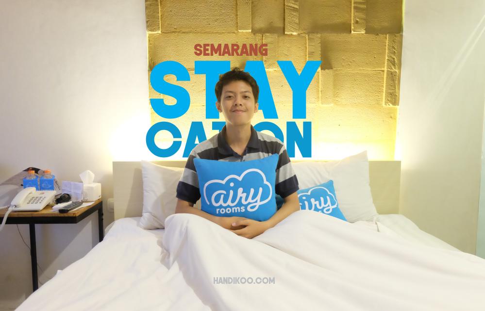 Keliling Wisata di Semarang dan Menginap di Airy Rooms #KapanAjaBisa