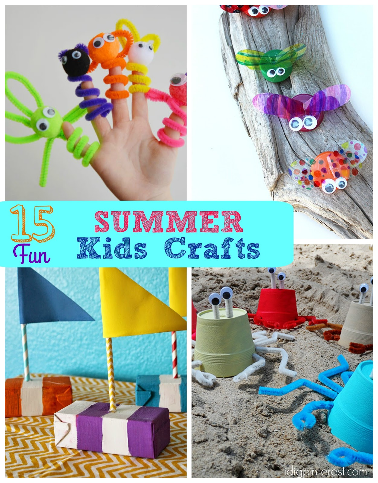 15 Fun Summer Kids Crafts I Dig Pinterest