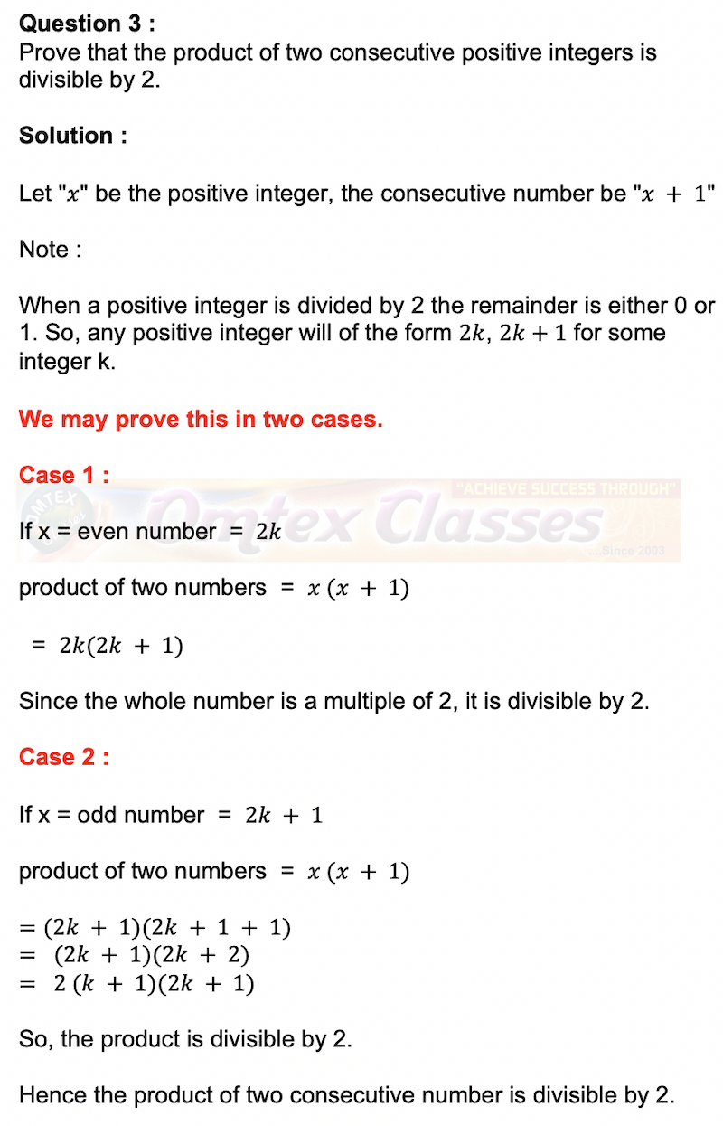 Prove that the product of two consecutive positive integers is divisible by 2.
