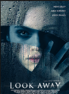 Look Away, Engslish Movie Look Away, Horror Movie, India Eisley Movie, English Movie, English Movie 2018, Seram, Filem dan Drama Bulan Februari Hingga Mac 2018, Review By Miss Banu, Blog Miss Banu Story, Ulasan, My Opinion, Cast, Pelakon Filem Look Away, India Eisley, Mira Sorvino, Jason Isaacs, Penelope Mitchell, Harrison Gilbertson, Kristen Harris, Poster Movie Look Away,