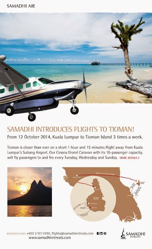 Samadhi Introduces Flights to Tioman!