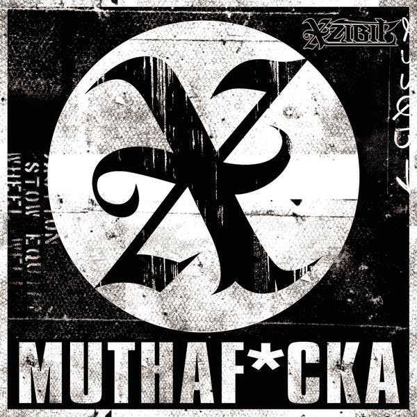 Xzibit - Muthaf*cka - Single Cover