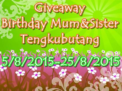 http://tengkubutang.blogspot.com/2015/08/giveaway-birthday-mum-tengkubutang.html