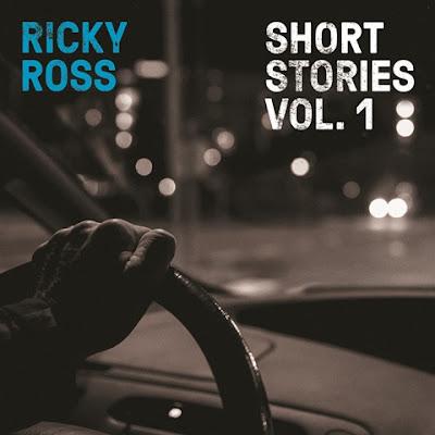 Ricky Ross - Short Stories Vol. 1