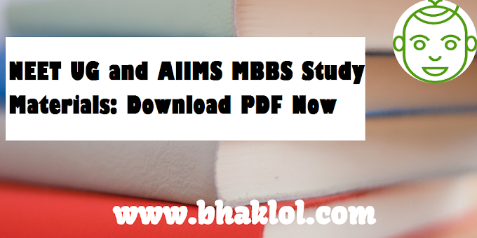 NEET UG and AIIMS MBBS Study Materials PDF: Download Now