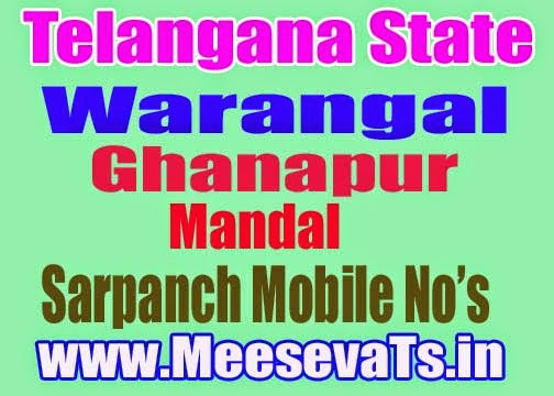 Ghanapur Mandal Sarpanch Wardmumber Mobile Numbers List Warangal District in Telangana State