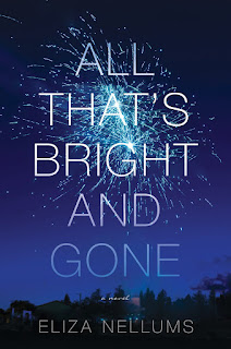 all about All That's Bright and Gone by Eliza Nellums