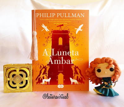 [Resenha] - A Luneta Âmbar - Phillip Pulman