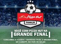 Promoção Você com Pizza Hut na Grande Final