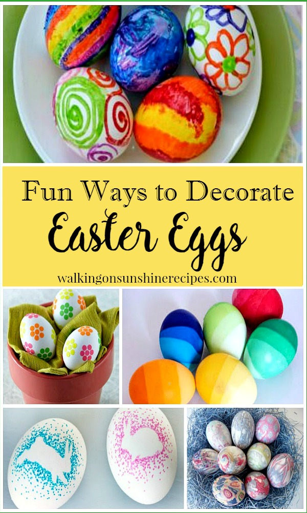 Fun Ways to Decorate Easter Eggs from Walking on Sunshine