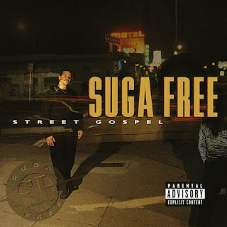 Suga Free - Street Gospel (1997)