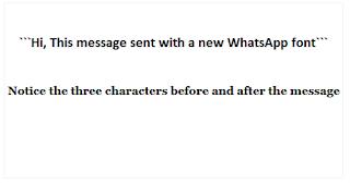 Cara Menggunakan gaya Font WhatsApp yang berbeda saat mengirim pesan