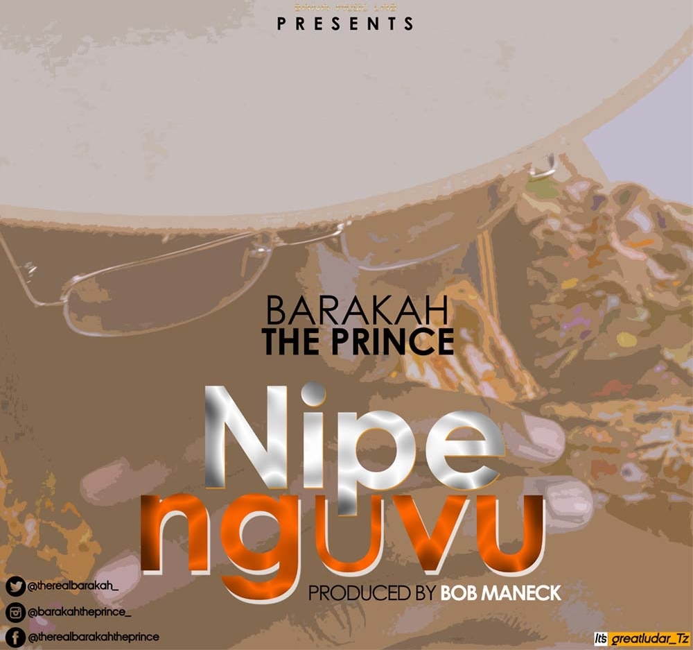 Baraka The Prince – Nipe Nguvu |Download Mp3