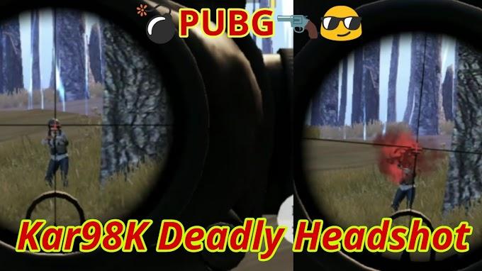 Pubg Mobile Deadly Headshots With Kar98K   learn2smart