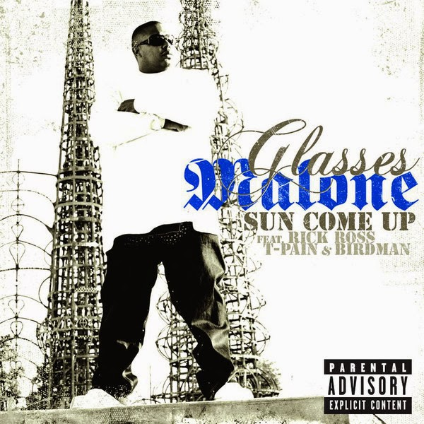 Glasses Malone - Sun Come Up (feat. Rick Ross, T-Pain & Birdman) - Single Cover