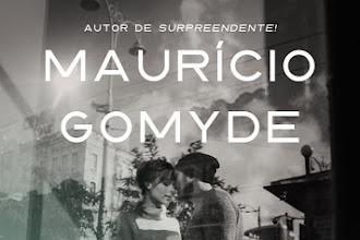 """Maurício Gomyde lança a obra """"Todo o tempo do mundo"""""""