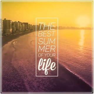 Resultado de imagem para the best summer of your life brava eventos