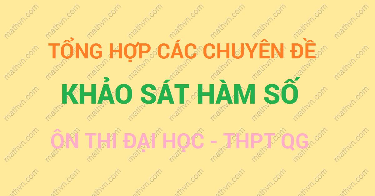 khao sat ham so on thi dai hoc, thpt quoc gia