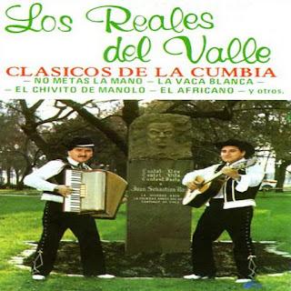 los reales del valle clasicos de la cumbia
