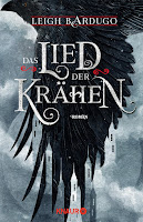 http://glutton-for-books.blogspot.de/2017/10/rezension-das-lied-der-krahen-von-leigh.html#more