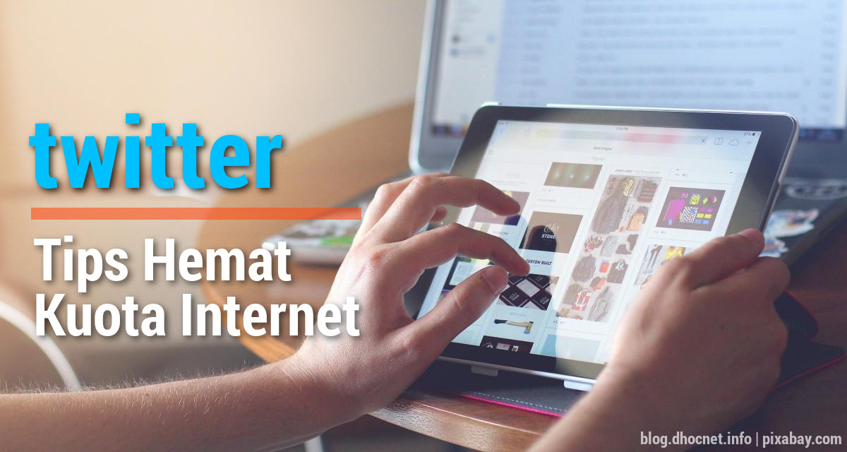 Twitter – Tips Hemat Kuota Internet - DHOCNET Blog