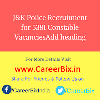 J&K Police Recruitment for 5381 Constable Vacancies