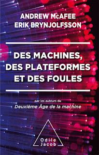 Des machines, des plateformes et des foules - Erik Brynjolfsson & Andrew McAfee