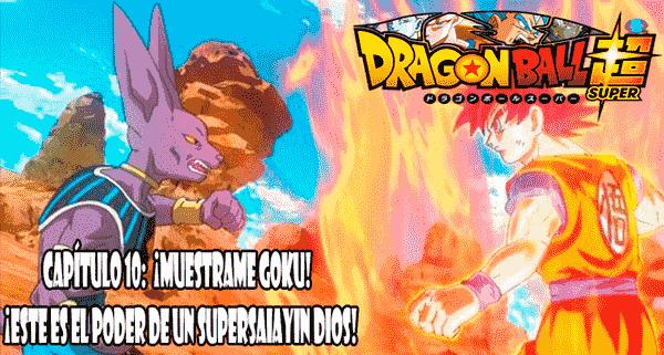 Ver capitulo 10 online gratis, Comienza la pelea entre dioses, con ventaja para Bills, ya que Goku aún no domina el poder del Dios Super Saiyajin.