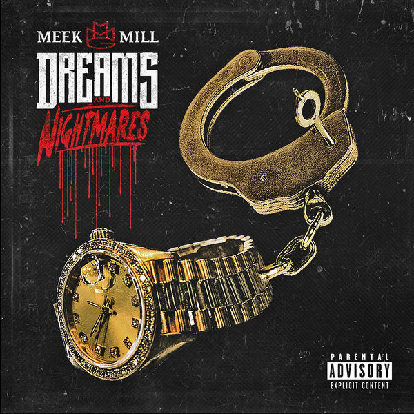 Meek Mill - Dreams and Nightmares (Deluxe Version) Cover