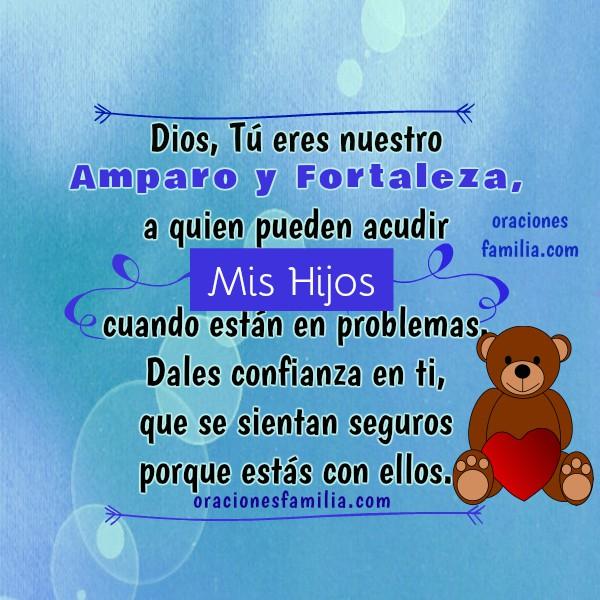Bonita Oración cristiana para que Dios cuide a los hijos, protección de mis niños, hijos, hija, familia. Frases de oraciones de familia por Mery Bracho.