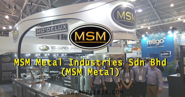 MSM Metal Industries Sdn Bhd