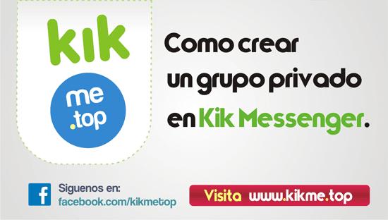 Como crear un grupo privado en Kik Messenger